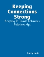 Keeping Connections Strong - Keeping In