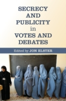 Secrecy and Publicity in Votes and Debat