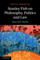 Stanley Fish on Philosophy, Politics and