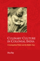 Culinary Culture in Colonial India