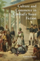 Culture and Commerce in Conrad's Asian F