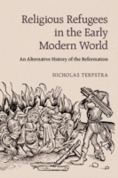 Religious Refugees in the Early Modern W