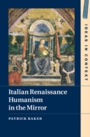 Italian Renaissance Humanism in the Mirr