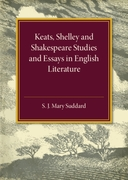 Keats Shelley and Shakespeare Studies an