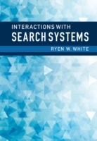 Interactions with Search Systems