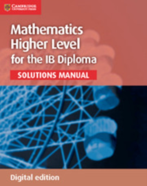 Mathematics for the IB Diploma Higher Le