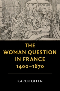 Woman Question in France, 1400-1870