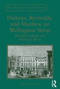 Dickens, Reynolds, and Mayhew on Welling