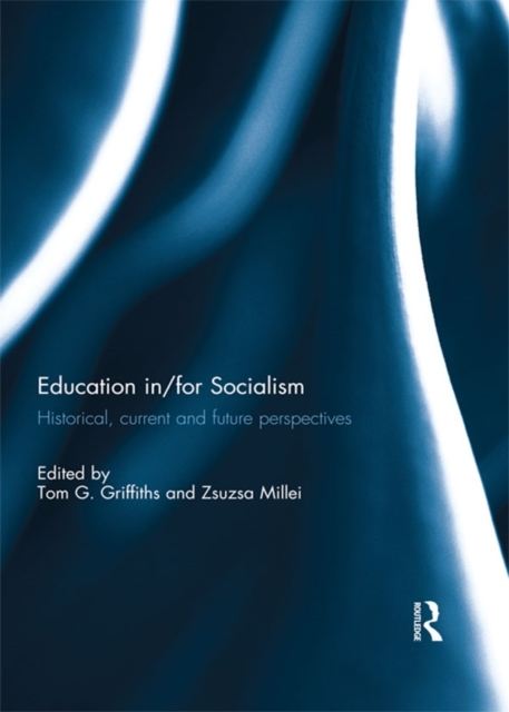 Education in/for Socialism