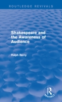 Shakespeare and the Awareness of Audienc