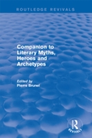 Companion to Literary Myths, Heroes and