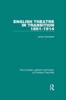 English Theatre in Transition 1881-1914