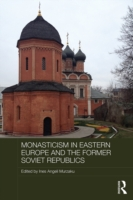 Monasticism in Eastern Europe and the Fo