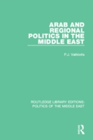 Arab and Regional Politics in the Middle