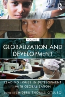 Globalization and Development Volume I