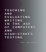 Teaching and Evaluating Writing in the A