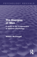 Energies of Men (Psychology Revivals)