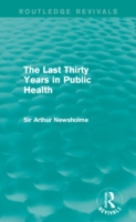 Last Thirty Years in Public Health (Rout