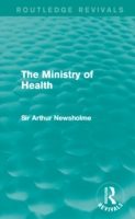 Ministry of Health (Routledge Revivals)