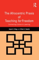 Afrocentric Praxis of Teaching for Freed