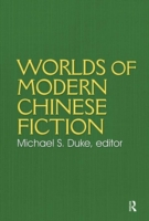 Worlds of Modern Chinese Fiction: Short