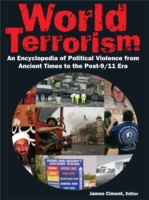 World Terrorism: An Encyclopedia of Poli