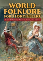 World Folklore for Storytellers: Tales o