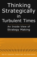Thinking Strategically in Turbulent Time