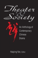 Theatre and Society: Anthology of Contem