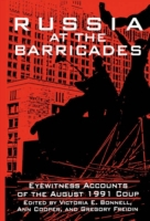 Russia at the Barricades: Eyewitness Acc