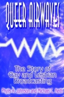 Queer Airwaves: The Story of Gay and Les