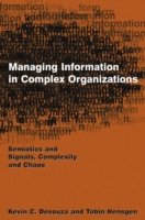 Managing Information in Complex Organiza