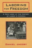 Laboring for Freedom: New Look at the Hi