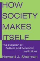 How Society Makes Itself: The Evolution