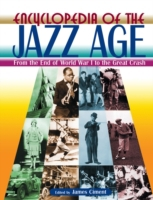 Encyclopedia of the Jazz Age: From the E