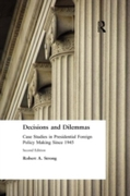 Decisions and Dilemmas: Case Studies in