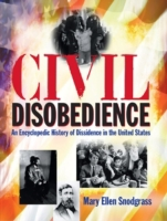 Civil Disobedience: An Encyclopedic Hist