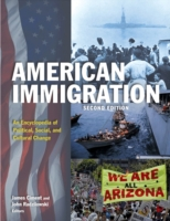 American Immigration: An Encyclopedia of