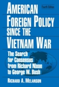 American Foreign Policy Since the Vietna