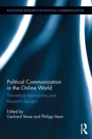 Political Communication in the Online Wo