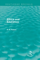 Ethics and Education (Routledge Revivals