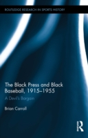 Black Press and Black Baseball, 1915-195