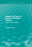 Supply and Costs in the U.S. Petroleum I