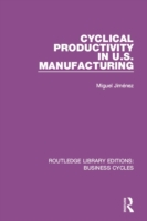 Cyclical Productivity in US Manufacturin
