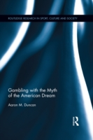 Gambling with the Myth of the American D