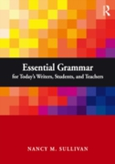 Essential Grammar for Today's Writers, S