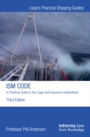 ISM Code: A Practical Guide to the Legal