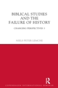 Biblical Studies and the Failure of Hist