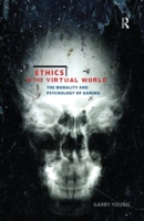 Ethics in the Virtual World