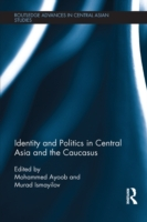 Identity and Politics in Central Asia an